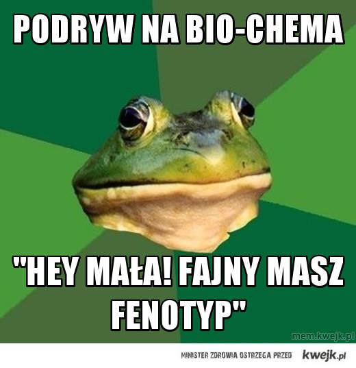 podryw na bio-chema