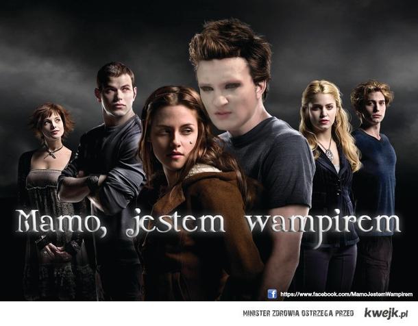 Mamo, jestem wampirem