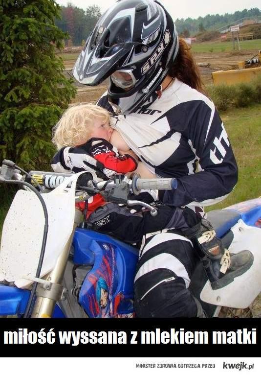Miłość wyssana z mlekiem matki