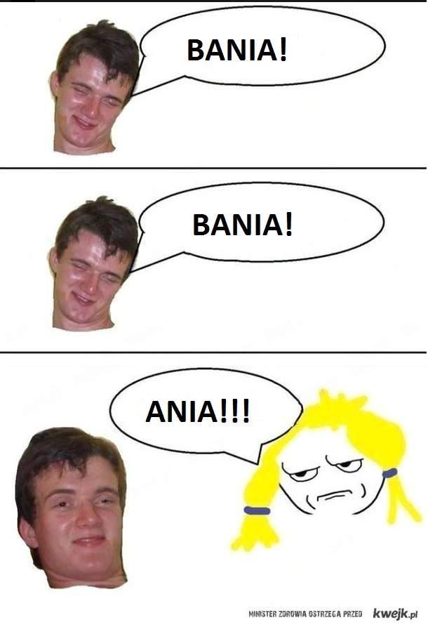 Ania!