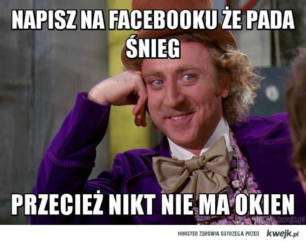 napisz na facebooku że pada śnieg