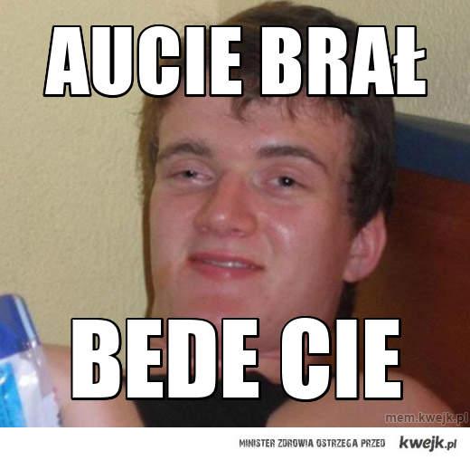 AUCIE BraŁ