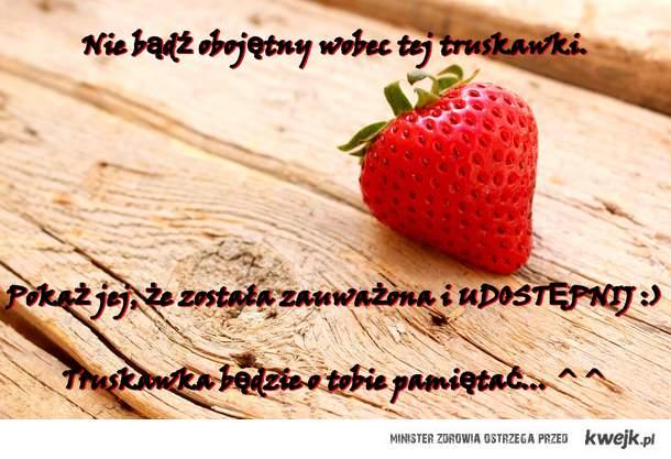 Truskawka ;)
