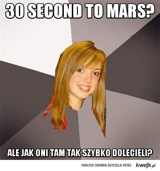 30 second to mars?