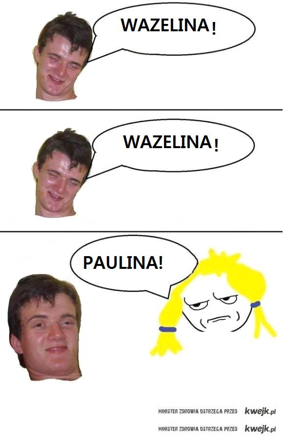 Wazelina-Paulina