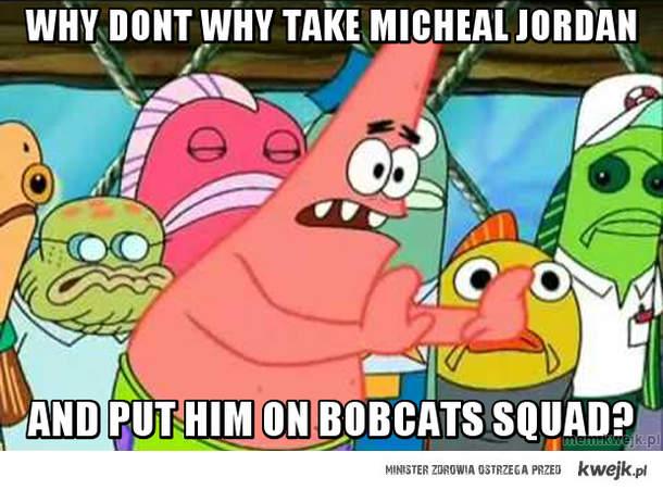 why don't we take micheal jordan