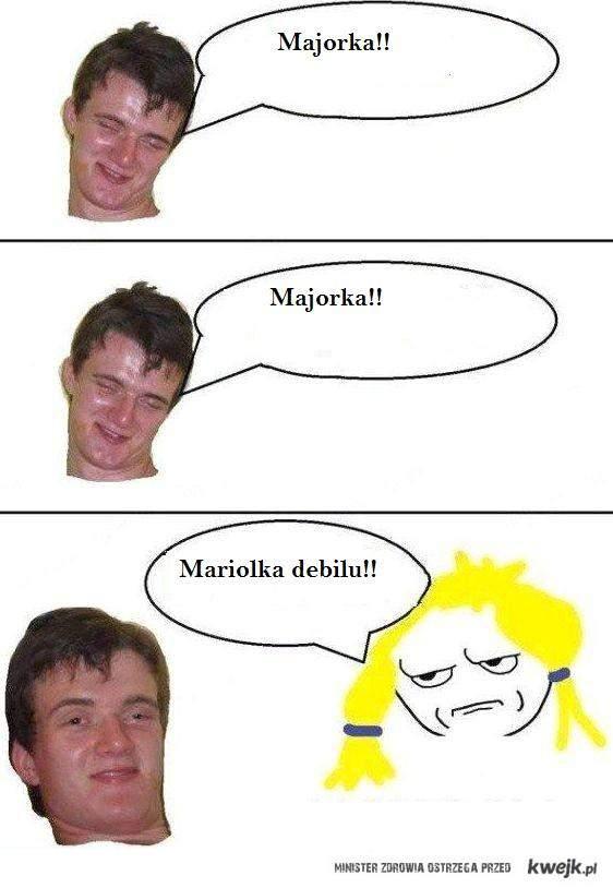 Majorka!!