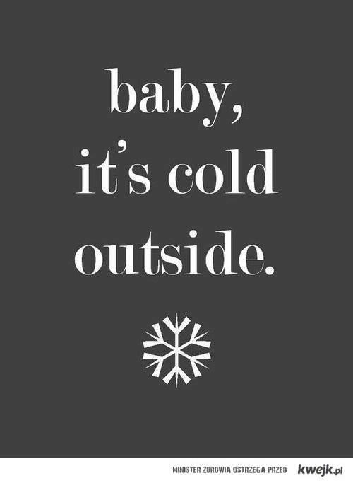 zimno ;c