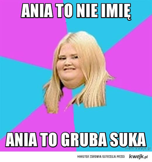 Ania to nie imię