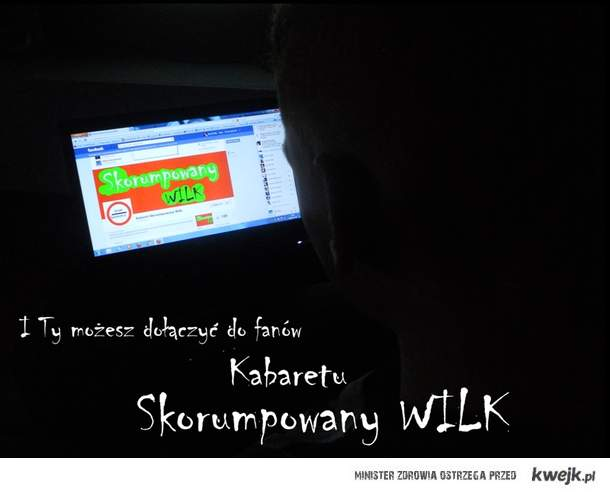 Skorumpowany WILK - Ulegną nawet Anioły ! ;D