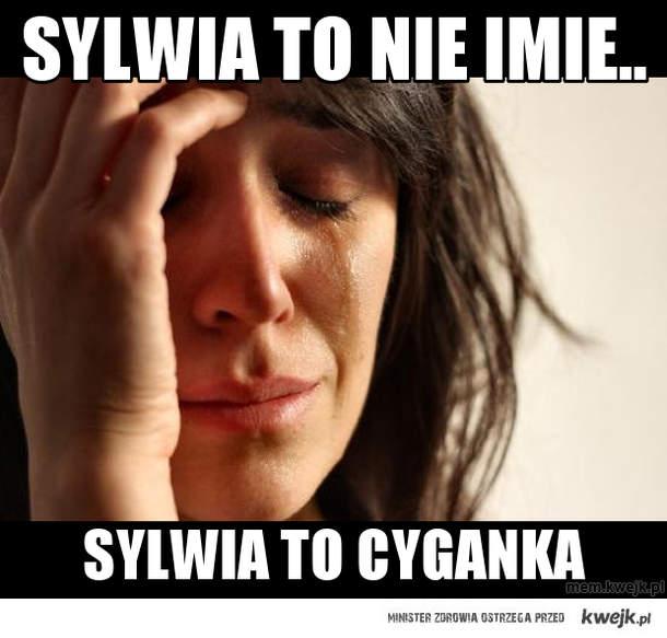 Sylwia to nie Imie..