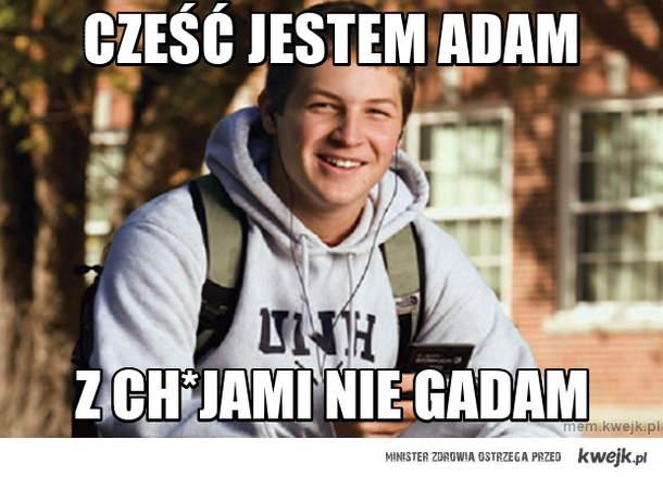 Cześć jestem adam