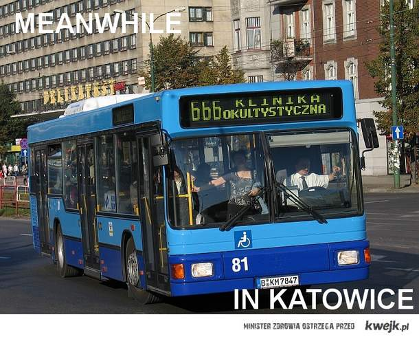 meanwhile in katowice