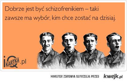 Błogosławieństwa schizofrenii