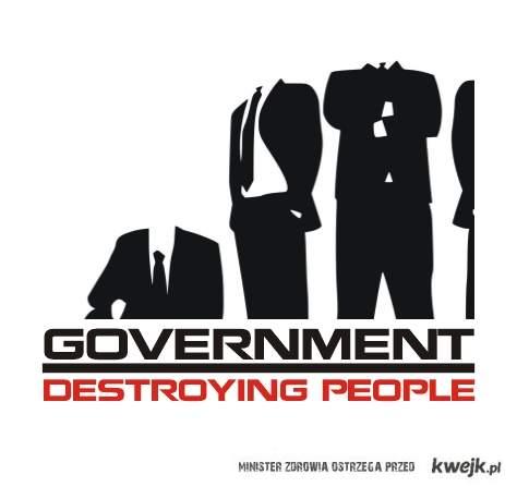 Rządy niszczą społeczeństwa