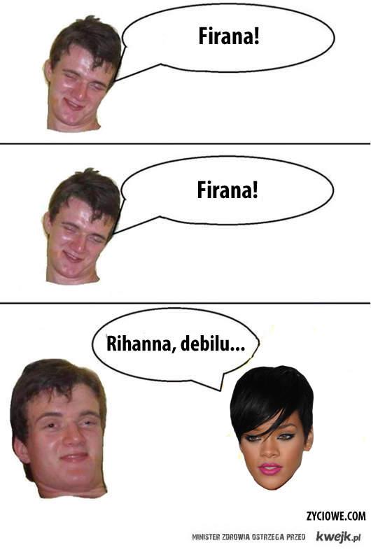 Firana!