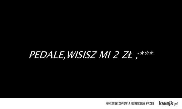 PEDALE 2 ZŁ.