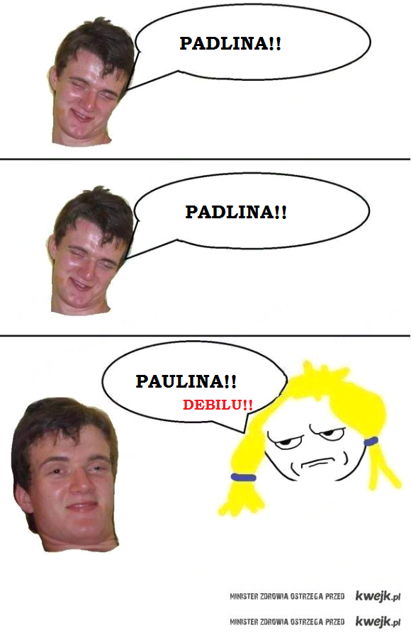 Padlina!! Padlina!!
