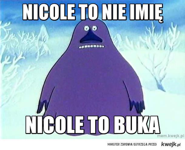 Nicole to nie imię