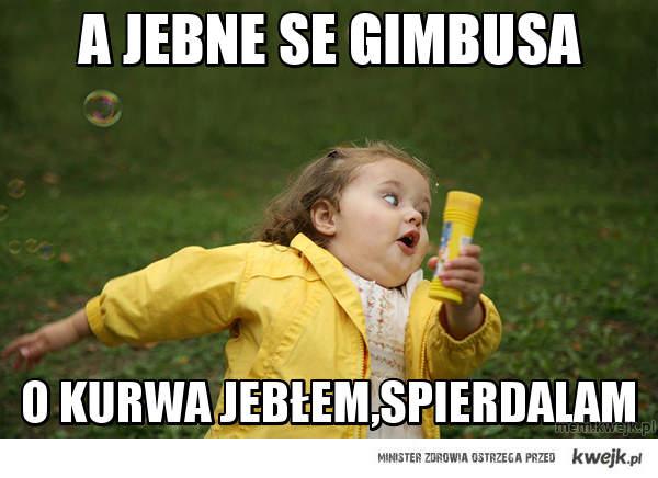 A JEBNE SE GIMBUSA