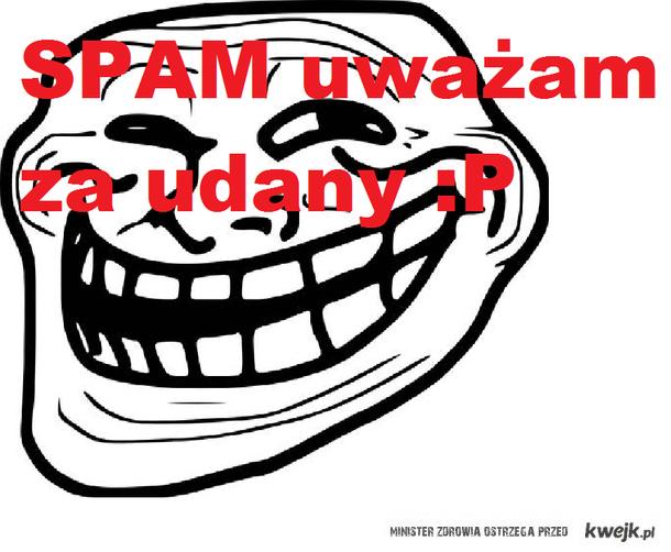 spam uwazam za...