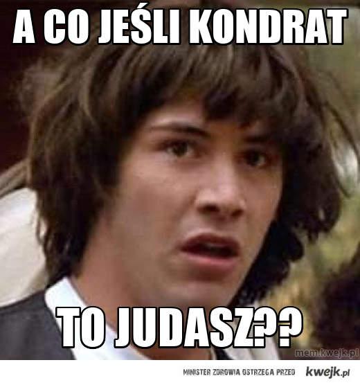 a co jeśli Kondrat