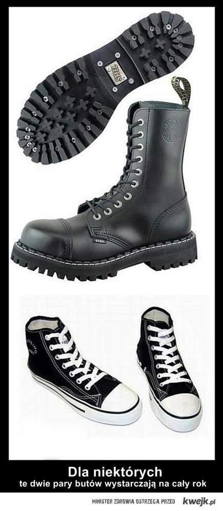 Dla niektórych te dwie pary butów wystarczają na cały rok .