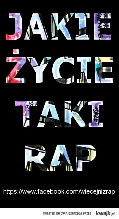 Jakie zycie taki rap