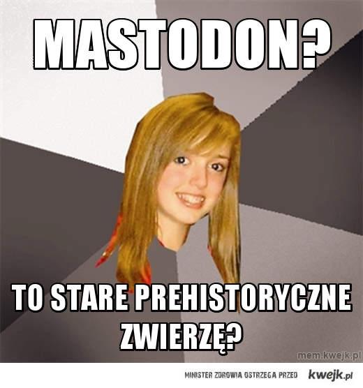 Mastodon?