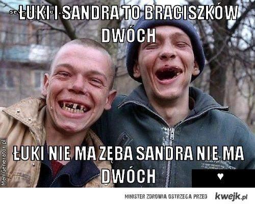 Łuki i Sandra