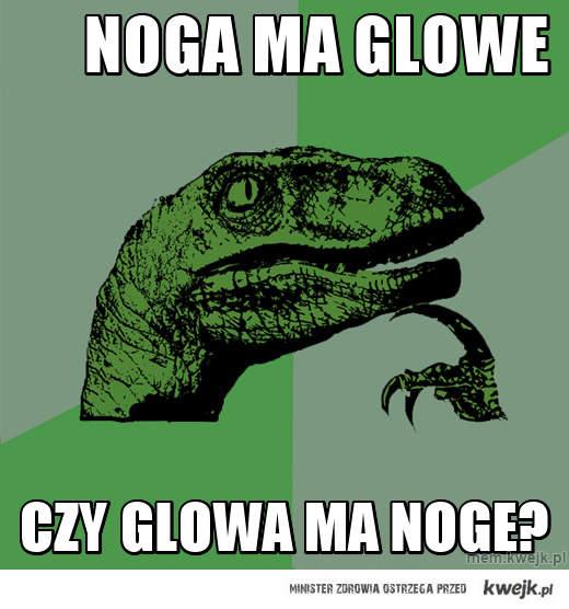 Noga ma glowe