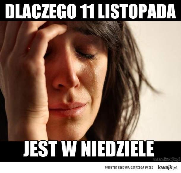 DLACZEGO 11 LISTOPADA