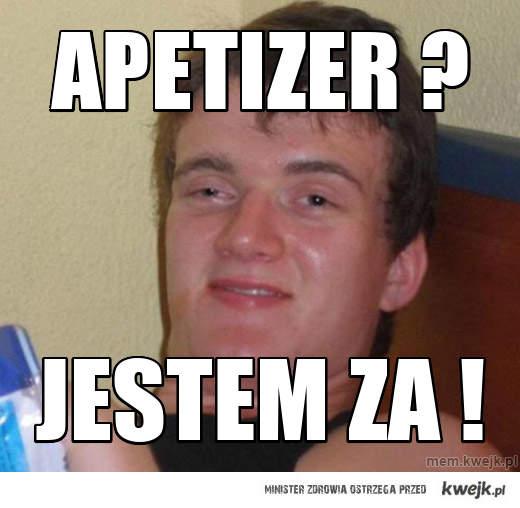 Apetizer ?