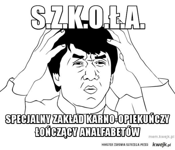 S.Z.K.O.Ł.A.
