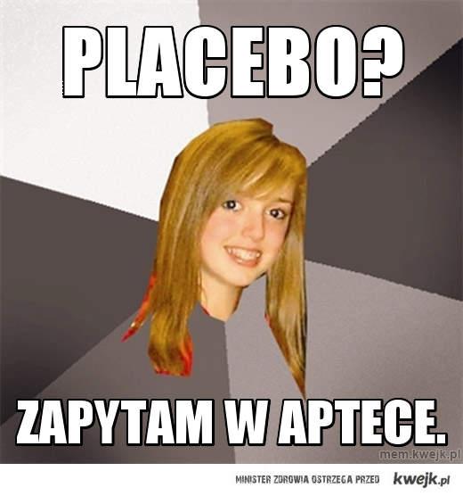 PLACEBO?