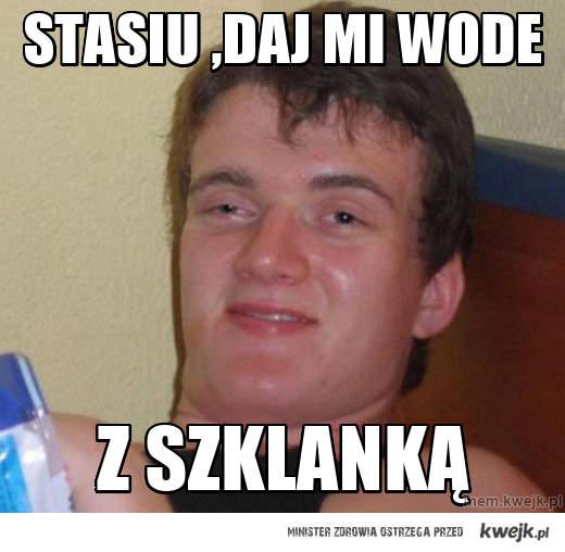 Zjarany zbyszek...