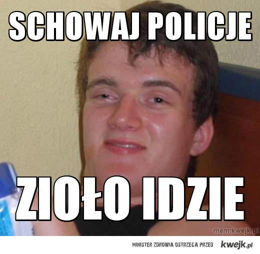 SCHOWAJ POLICJE