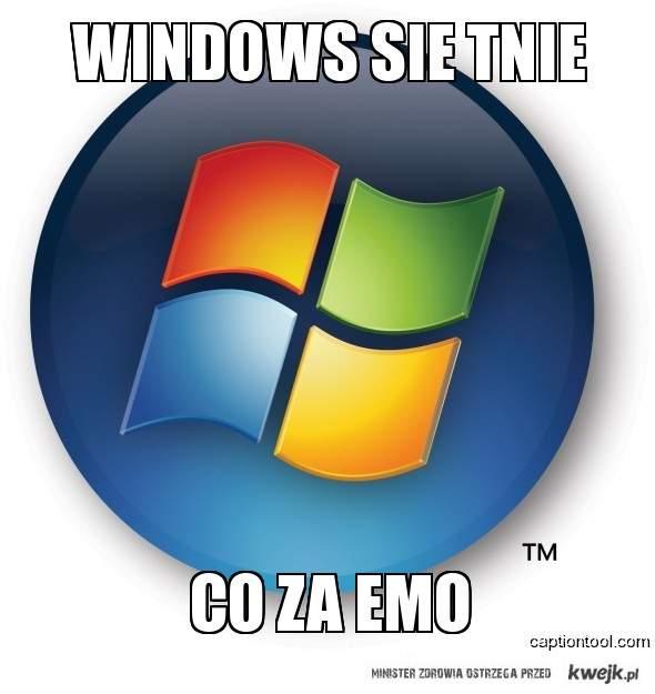 Windows :D