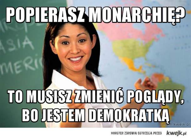 Popierasz monarchię?
