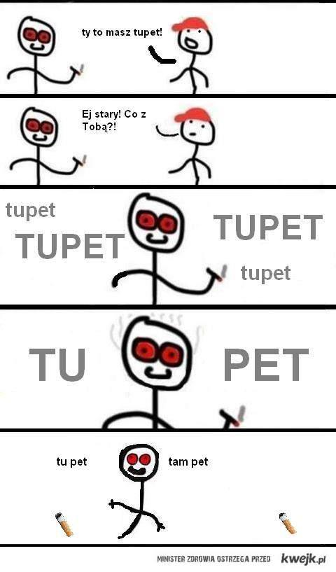 TUpet :D