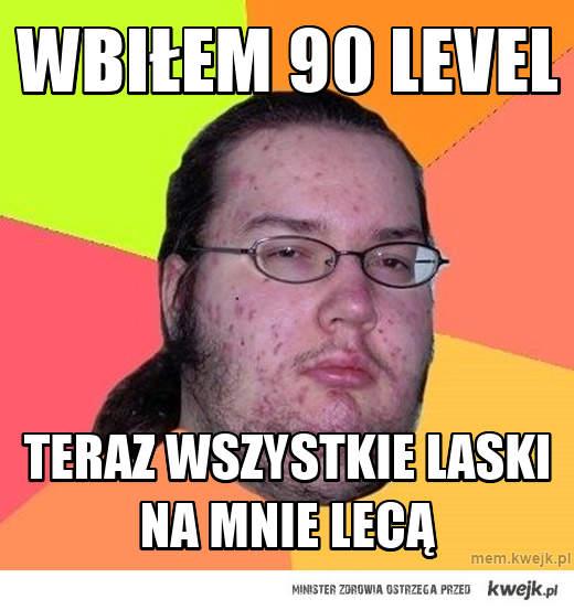 Wbiłem 90 level