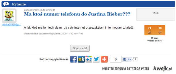 Czy ktoś ma numer do Justina Bibera ?