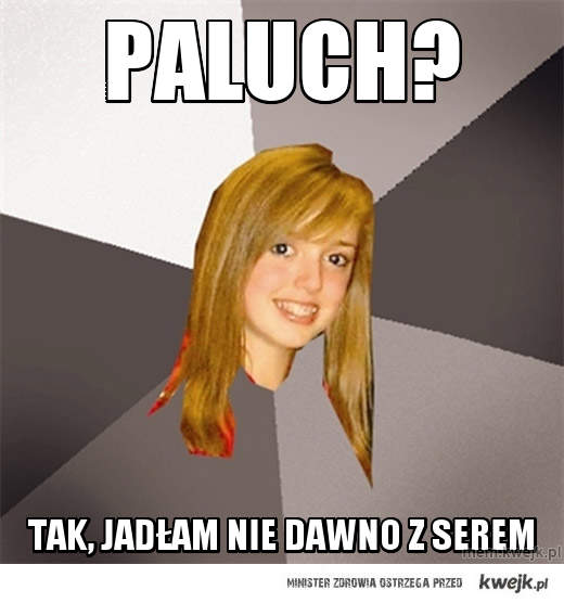 Paluch?