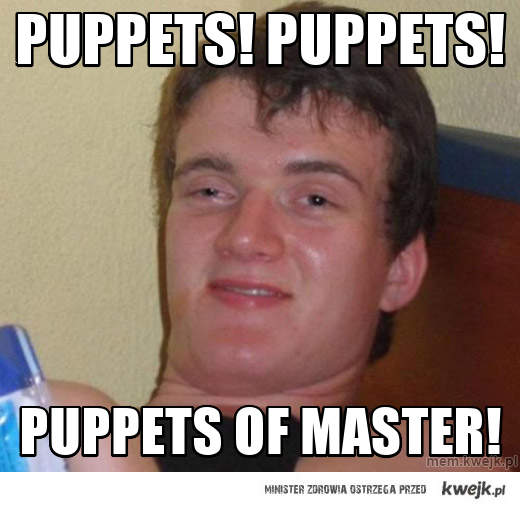 Puppets! Puppets!