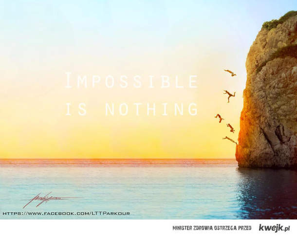 Line Team Traceurs, Impossible is nothing