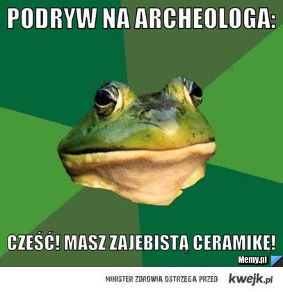Podryw na rcheologa