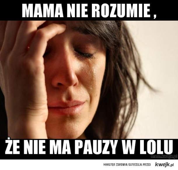 mama nie rozumie ,