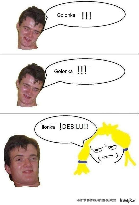 Golonka :D