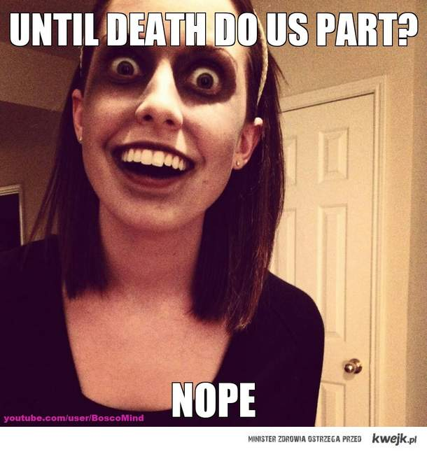 Overly Attached Zombie Girlfriend