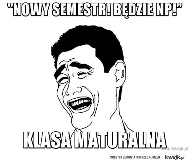 """""""nowy semestr! będzie np!"""""""